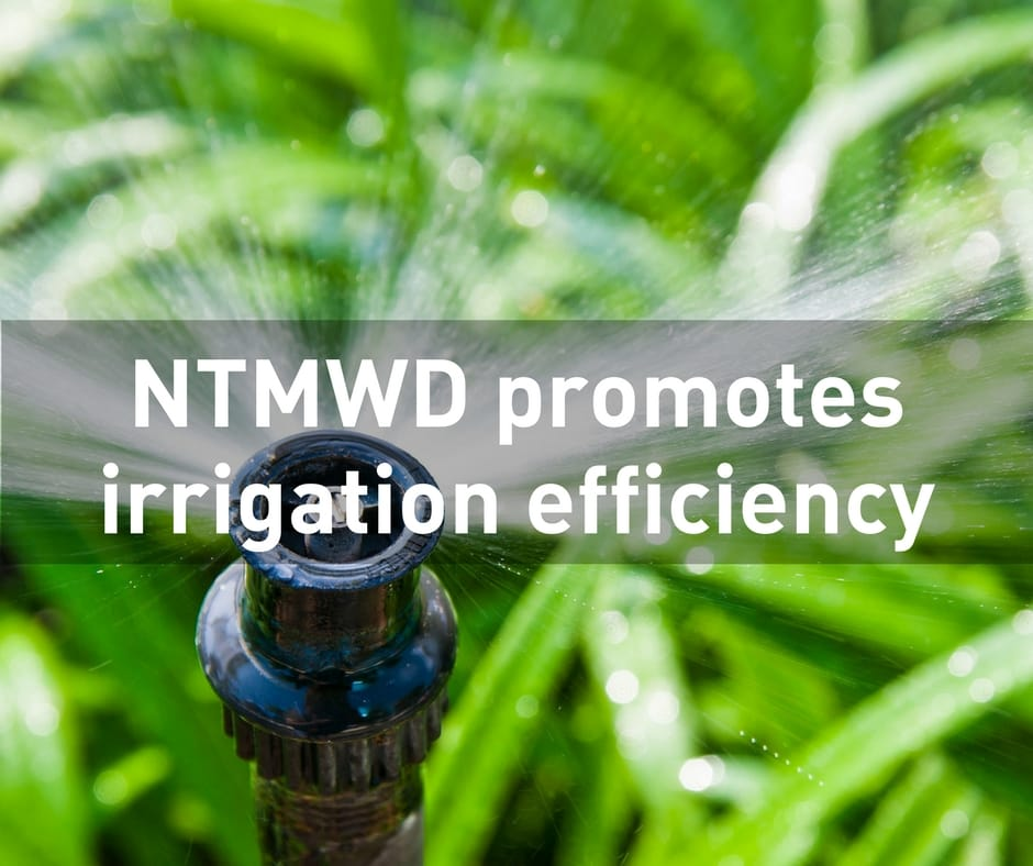 NTMWD promotes irrigation efficiency