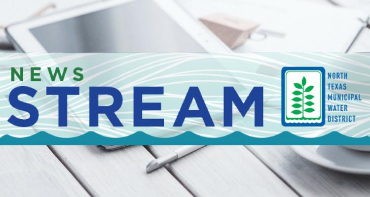 News Stream Newsletter | NTMWD